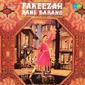Pakeezah Rang Barang (Original Motion Picture Soundtrack) by Various Artists