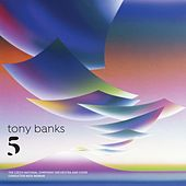 Five by Tony Banks