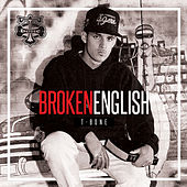 Broken English by T-Bone