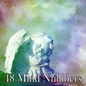 48 Mind Nullifiers von Best Relaxing SPA Music