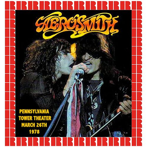 Tower Theater, Philadelphia, March 26, 1978 (Hd Remastered Edition) de Aerosmith