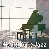 Piano Pure Jazz by Chillout Lounge