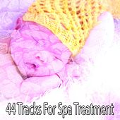 44 Tracks For Spa Treatment von Best Relaxing SPA Music