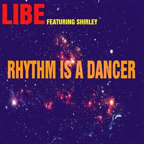 Rhythm Is a Dancer von Libe