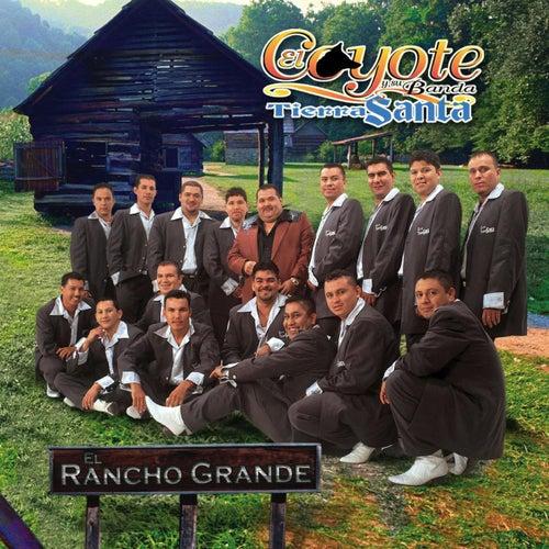 El Rancho Grande by El Coyote Y Su Banda