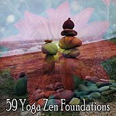 59 Yoga Zen Foundations by Asian Traditional Music