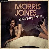 Chillout Lounge Mixes by Morris Jones