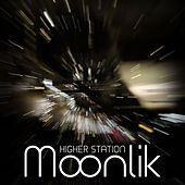 Higher Station by Moonlik