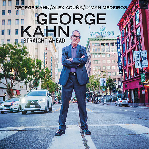 Straight Ahead de Alex Acuña George Kahn