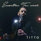 Encontrei Teu Amor by Titto
