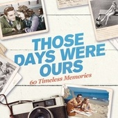 Those Days Were Ours von Various Artists