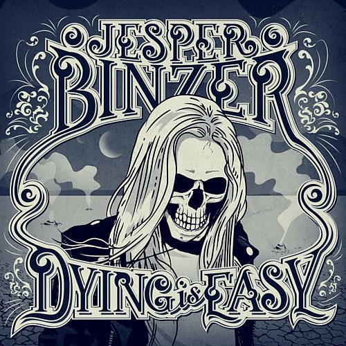 Dying Is Easy (Deluxe) by Jesper Binzer