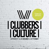 Clubbers Culture: Different Club House & A Bit Funky - EP by Various Artists