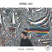 Human Way by Declan J Donovan
