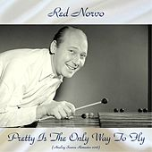 Pretty Is The Only Way To Fly (Analog Source Remaster 2018) de Red Norvo