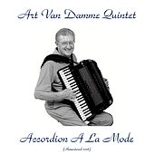 Accordion A La Mode (Remastered 2018) by Art Van Damme