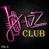 Jazz Club, Vol. 5 by Various Artists