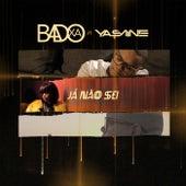 Já Não Sei (feat. Yasmine) von Badoxa