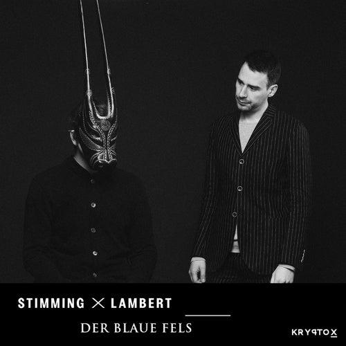 Der Blaue Fels by Stimming x Lambert
