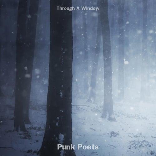 Punk Poets de Through A Window