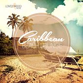 Caribbean Beach Lounge, Vol. 7 by Various Artists