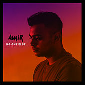 No One Else de Amir