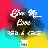 Give Me Love (Radio Edit) by RED