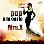 Pop à la carte by Mrs X