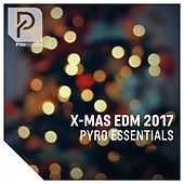 X-Mas EDM 2017 by Various Artists