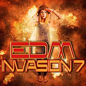 EDM Invasion 7 by Various Artists