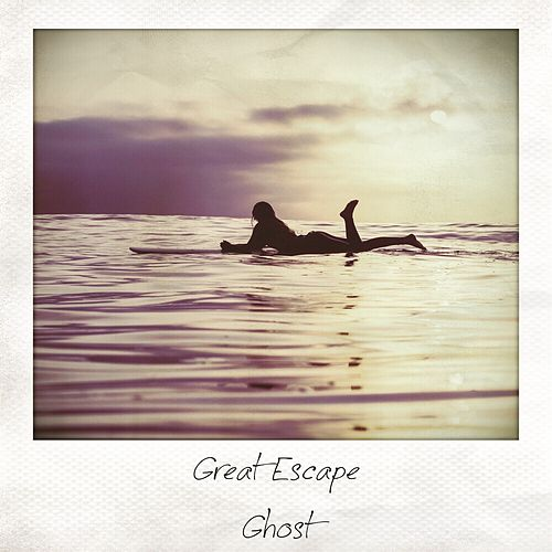 Ghost by Great Escape