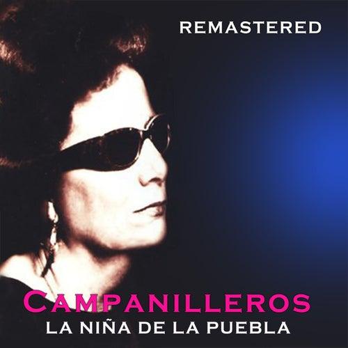 Campanilleros by La Niña de la Puebla