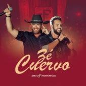 Zé Cuervo (Ao Vivo) de Davi & Fernando