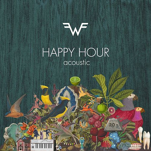 Happy Hour (Acoustic) by Weezer