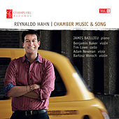 Reynaldo Hahn: Chamber Music & Song, Vol. 1 by James Baillieu