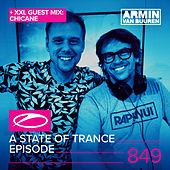 A State Of Trance Episode 849 (+ XXL Guest Mix: Chicane) de Various Artists