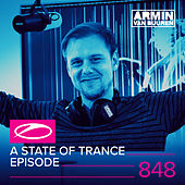 A State Of Trance Episode 848 by Various Artists
