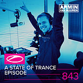A State Of Trance Episode 843 by Various Artists