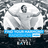 Find Your Harmony Radioshow #084 by Various Artists