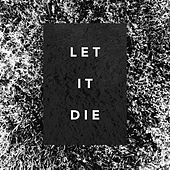 Let It Die by The Shaky Hands
