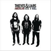 American Rock N Roll by Thieves & Liars