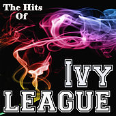 The Hits Of Ivy League by The Ivy League