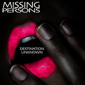 Destination Unknown (Re-Recorded / Remastered) de Missing Persons