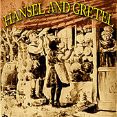 Hansel And Gretel by Various Artists