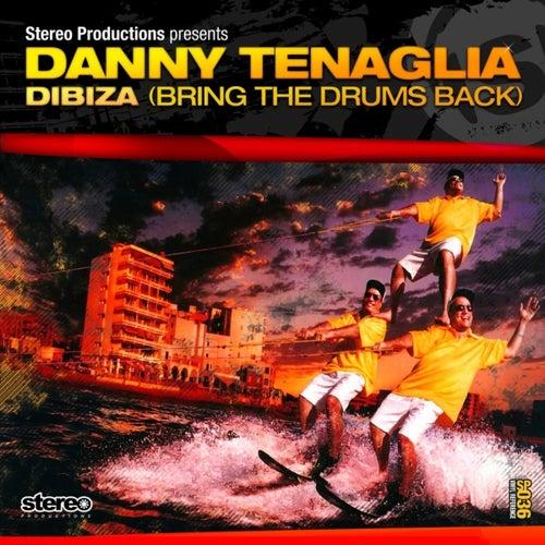 Dibiza by Danny Tenaglia