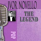 The Songs Of Ivor Novello by Ivor Novello