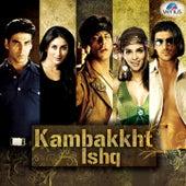 Kambakkht Ishq - Venus Hits by Various Artists
