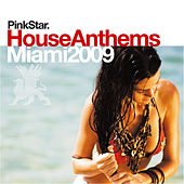 PinkStar House Anthems «Miami 2009» von Various Artists