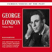 Famous voices of the past - George London: Opera and Songs by George London