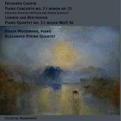 CHOPIN, F.: Piano Concerto No. 2 (chamber version) / BEETHOVEN, L. van: Piano Quartet, WoO 36, No. 3 (Woodward, Alexander String Quartet) by Roger woodward
